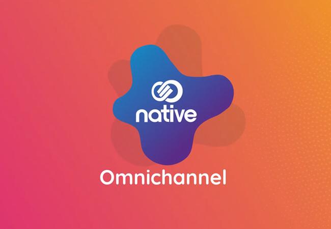 Native   Vídeo Omnichannel